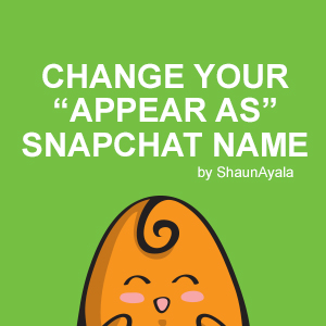 "Change your ""Appear As"" Snapchat Name"