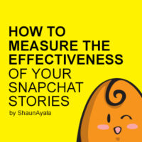 How to measure the effectiveness of your Snapchat stories