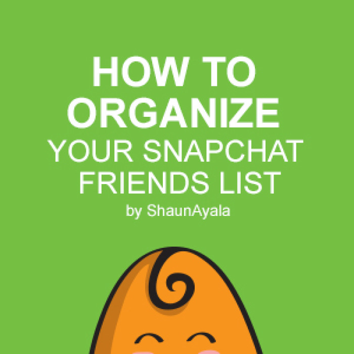 How to Organize your Snapchat Friends List