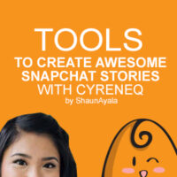 Tools to Create Awesome Snapchat Stories
