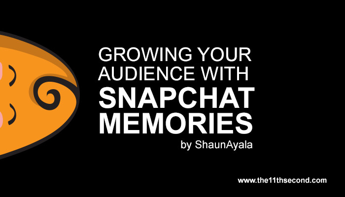 Growing-your-Audience-with-Snapchat-Memories2