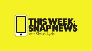 This Week: Snap News Episode #1